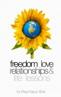 Cover for 'Freedom, Love, Relationships and Life Lessons'