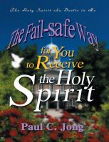 Cover for 'The Fail-safe Way for You to Receive the Holy Spirit'