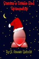 Cover for 'Santa's Little Red Spaceship'