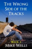Cover for 'The Wrong Side of the Tracks - Book 2'