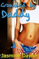 Cover for 'Grounded by Daddy (Taboo BDSM Erotica)'