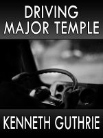 Cover for 'Driving Major Temple (Hired Action Thriller Series #3)'