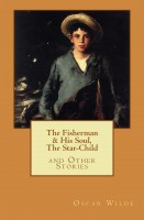 """Oscar Wilde - """"The Fisherman & His Soul,"""" """"The Star Child,"""" & Other Stories"""