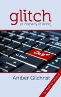 Cover for 'Glitch {A Comedy of Errors}'