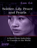 Cover for 'Soldier, Lily, Peace and Pearls'