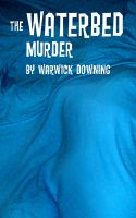 Cover for 'The Waterbed Murder'