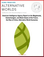 Cover for 'Global Trends 2030: Alternative Worlds - American Intelligence Agency Report on the Megatrends, Gamechangers, and Black Swans of the Future, the Rise of China, Alternative World Scenarios'