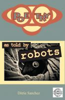 Cover for 'Poetry as Told by Robots'