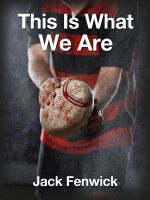 Cover for 'This Is What We Are'