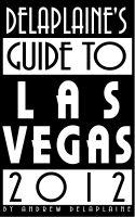 Cover for 'Delaplaine's 2012 Guide to Las Vegas'