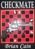 Checkmate by Brian Cain
