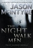 Cover for 'The Night Walk Men'