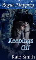 Cover for 'Rogue Mapping: Keepings Off'
