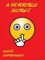 Cover for 'A Horrible Secret'