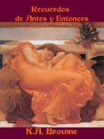 Cover for 'Recuerdos de Antes y Entonces'