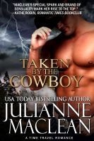 Cover for 'Taken by the Cowboy - A Time Travel Romance'