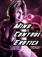 Mind control erotica in one book of sexy stories ...