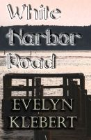 Cover for 'White Harbor Road'