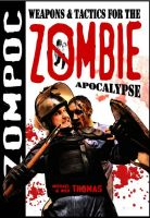 Cover for 'Zompoc: Weapons and Tactics for the Zombie Apocalypse'