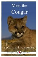 Cover for 'Meet the Cougar: A 15-Minute Book for Early Readers'