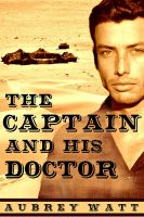 Cover for 'The Captain and His Doctor'