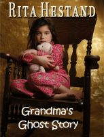 Cover for 'Grandma's Ghost Story'