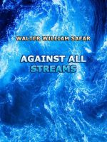 Cover for 'Against All Streams'