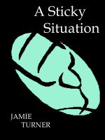 Cover for 'A Sticky Situation'
