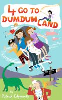 Cover for '4 Go to Dumdumland'