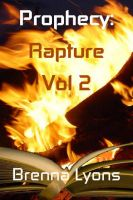 Cover for 'Prophecy Volume Two: Rapture'