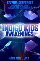Cover for 'Indigo Kids (Part One - JAX)'