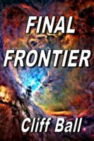 Cover for 'Final Frontier (Book 2 in New Frontier Series)'