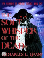 Cover for 'The Universe of Horror Volume 1: The Soft Whisper of the Dead'