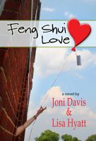 Cover for 'Feng Shui Love (A Romantic Comedy)'