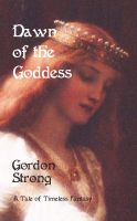 Cover for 'Dawn of the Goddess'