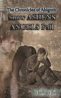 Cover for 'Snow Ashens Angels Fall'