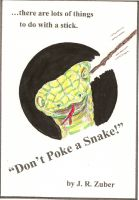 Cover for 'Don't Poke a Snake!'