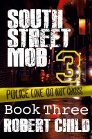 Cover for 'South Street Mob - Book Three'