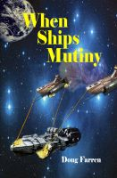Cover for 'When Ships Mutiny'