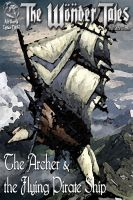 Cover for 'The Archer and the Flying Pirate Ship'