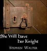 Cover for 'She Will Have Her Knight'
