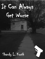 Cover for 'It Can Always Get Worse'