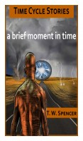 A Brief Moment In Time, A Short Story Collection: Book 1