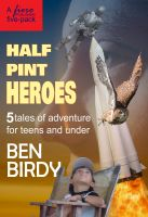 Cover for 'Half Pint Heroes'