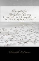 Cover for 'Precepts for Kingdom Living: Protocols and Perspectives in the Kingdom of God'