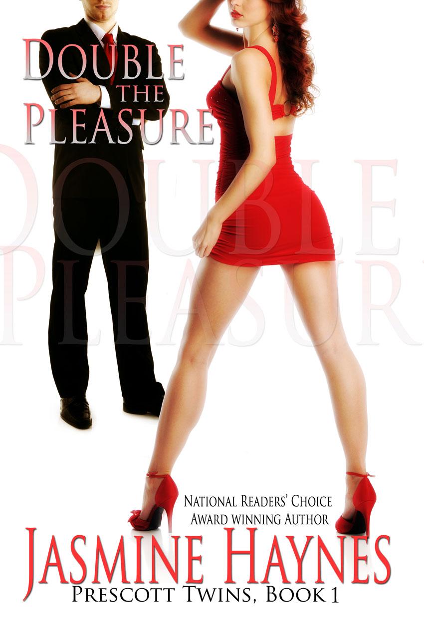 Jasmine Haynes - Double the Pleasure: Prescott Twins, Book 1