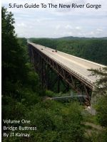Cover for '5.fun Guide To The New River Gorge, Volume One, Bridge Buttress'