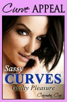 Cover for 'Sassy Curves - Guilty Pleasure (BBW Erotica - Curvy Women with Hot Men)'
