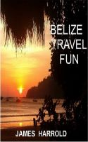 Cover for 'Belize Travel Fun'