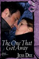 Cover for 'Finally Ever After: The One That Got Away'